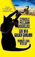 Cat in a Golden Garland: A Midnight Louie Mystery