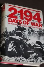 2194 DAYS OF WAR AN ILLUSTRATED CHRONOLOGY OF THE SECOND WORLD WAR