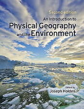 An Introduction to Physical Geography and the Environment Pack (contains CD), Ho