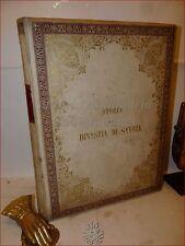 PREDARI: DINASTIA di SAVOJA Storia Politica Civile Militare 1865 Dedica d'Autore