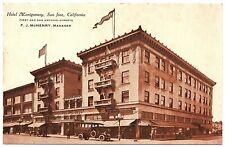 Hotel Montgomery San Jose CA Vintage Postcard Neuner Publ.
