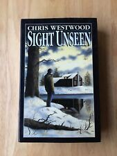 Sight Unseen - Chris Westwood - First Edition 1994 - Hardback Book - 1st