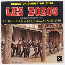 SP 45 TOURS VLADIMIR COSMA BO du film LES ZOZOS Disques DEESSE DPX 679 en 1972