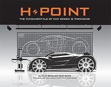 H-Point: The Fundamentals of Car Design & Packaging, Macey, Stuart, Good Book
