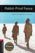 Oxford Bookworms RABBIT-PROOF FENCE 1000 Headwords Stage 3 by Pilkington @NEW@