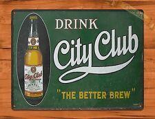 "TIN-UPS TIN SIGN ""Drink City Club"" Vintage Ad Retro Garage Bar Beer Alcohol"