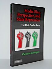 Media Bias - Perspective and State Repression - The Black Panther Party