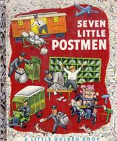 Seven Little Postmen by Margaret Wise Brown / 1952 Little Golden Book 1st Ed.