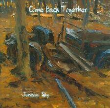 Juneau Sky : Come Back Together CD