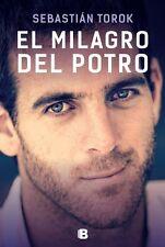 EL MILAGRO DEL POTRO -   THE MIRACLE DEL POTRO - Tennis Book 2017