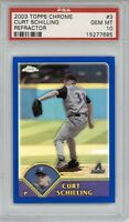 2003 Topps Chrome Curt Schilling #3 Refractor /699 PSA 10 Gem Mint *POP 2*