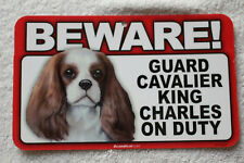 Beware Guard Cavalier King Charles On Duty Sign