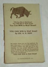 Acceptable Ultra RARE Inscribed 1964 YOU CAN WIN in Wall Street by Col A G Rudd