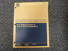 Caterpillar Cat 814 Tractor & 815 816 Compactors Shop Service Maintenance Manual