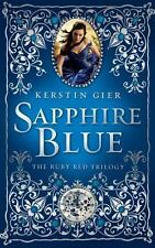 The Ruby Red Trilogy: Sapphire Blue 2 by Kerstin Gier (2012, Hardcover)