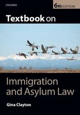 Textbook on Immigration & Asylum Law by Gina Clayton (Paperback, 2014)