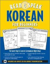 Read and Speak Korean for Beginners : The Easiest Way to Learn to Communicate