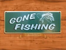 """TIN SIGN """"Gone Fishing"""" Rustic Outdoors Leisure Wall Decor"""