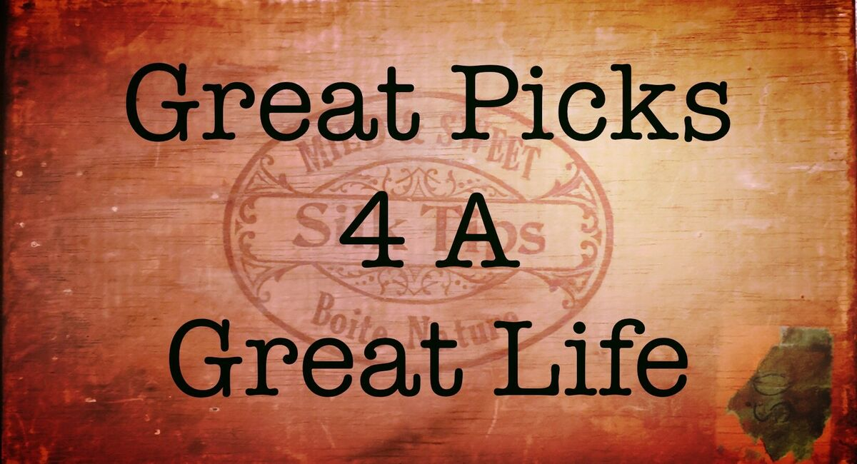 Great Picks 4 a Great Life