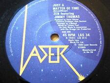 "ZEN featuring JIMMY THOMAS - JUST A MATTER OF TIME  7"" VINYL"