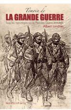 Témoin de la Grande Guerre - Albert Londres - NEUF
