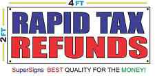 2x4 RAPID TAX REFUNDS Banner Sign Red White & Blue NEW Discount Size & Price