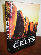 1st Edition LAST OF THE CELTS Marcus Tanner YALE Military Ancient HISTORY War
