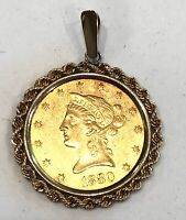 1880- U.S. $10 GOLD COIN IN SOLID 14K YELLOW GOLD ROPE BEZEL/PENDANT