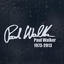 Paul Walker Firma 1973-2013 IL VELOCE E FURIOUS auto decalcomania Adesivo Vinile