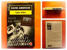 Cyber Killer - David Ambrose -Le Livre de Poche Policier N° 17073