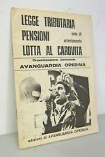 Avanguardia Operaia,LEGGE TRIBUTARIA,PENSIONI,LOTTA AL CAROVITA,1974[comunismo