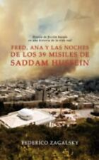 Fred, Ana y Las Noches de Los 39 Misiles de Saddam Hussein by Federico...