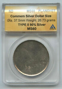 Commemorative Silver Dollar Planchet ANACS MS 60 Type 2 Certified Coin