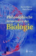 Philosophische Grundlagen der Biologie by Martin Mahner and Mario Bunge...