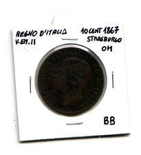 Regno d'Italia 10 centesimi  1867 Strasburgo OM  V.Emanuele II   BB   (m1080)