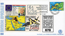 "IK8-T1 FDC European Parliament ""GULF WAR / Mr. POOS, Luxembourg"" 01-1991"