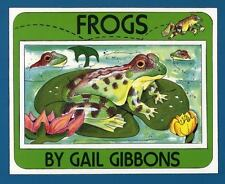 Frogs: By Gail Gibbons