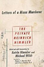 The Private Heinrich Himmler : Letters of a Mass Murderer by Katrin Himmler