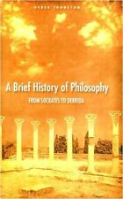 A Brief History Of Philosophy: From Socrates to De