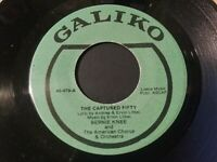 Bernie Knee - The Captured Fifty VG++ Original 45 RPM GALIKO 479 Record Marching