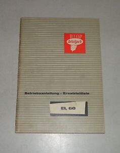 Operating Instructions/Parts Catalog Welger Loyal Manure EL60 Stand 02/1965
