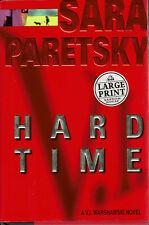 Hard Time V I Warshawski Detective Mystery 99 Large Print Sara Paretsky