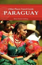 Paraguay (Other Places Travel Guide) (Other Places Travel Guides) by Goldberg,