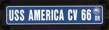 "USS AMERICA CV 66 Street Sign 6""x30"" Military decal"