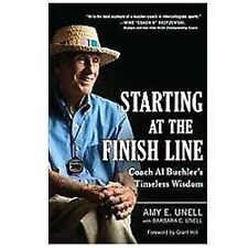 Starting at the Finish Line: Coach Al Buehler's Timeless Wisdom-ExLibrary