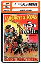 FICHE CINEMA : LA FLECHE ET LE FLAMBEAU - Lancaster,Mayo1950 Flame and the Arrow