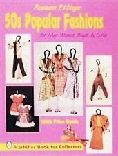 50s Popular Fashions: For Men, Women, Boys & Girls