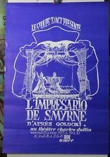 Affiche Originale ✤ T/ACT ✤ L'impresario de Smyrne / Goldini ✤ 1975