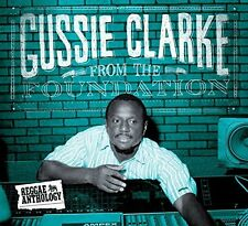 Gussie Clarke - From the Foundation [CD]