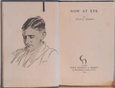 Now At Eve, Evan J. Thomas, Good Condition Book, ISBN